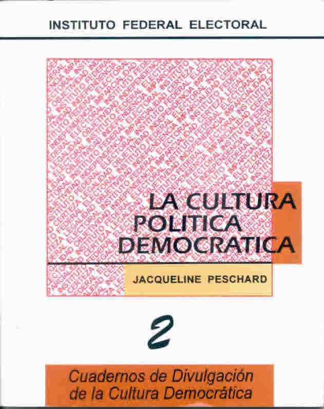 LA CULTURA POLÍTICA DEMOCRÁTICA 0f8fa7a9326c2